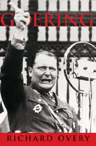 Goering: The Iron Man by R. J. Overy