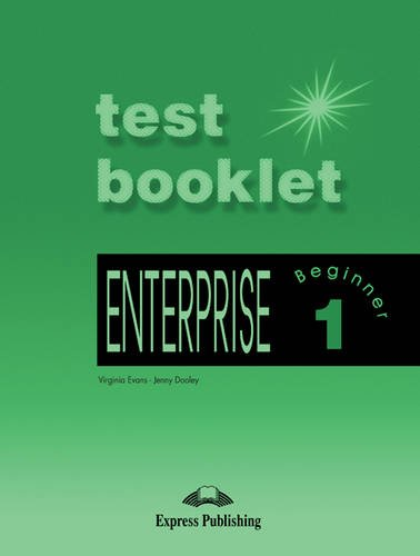 Enterprise: Level 1: Beginner: Test Booklet by Virginia Evans