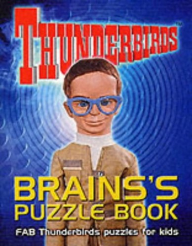 Brains's Puzzle Book: FAB Thunderbirds Puzzles for Kids by