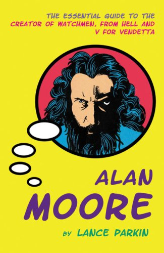 Alan Moore by Lance Parkin