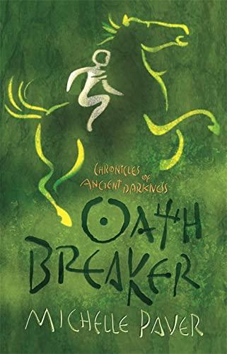 Oathbreaker by Michelle Paver