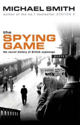 The Spying Game by Michael Smith