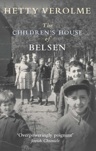 The Children's House at Belsen by Hetty Verolme