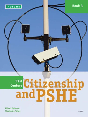 21st Century Citizenship & PSHE: Student Book Year 9 (13-14) by Stephanie Yates