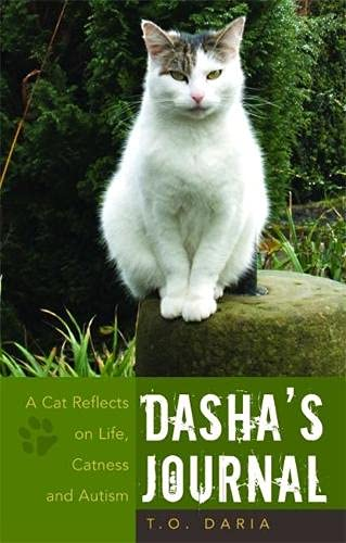 Dasha's Journal: A Cat Reflects on Life, Catness and Autism by Olga Bogdashina
