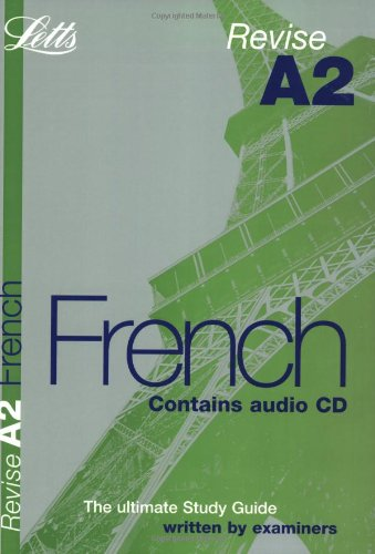 Revise A2 French by Letts Educational