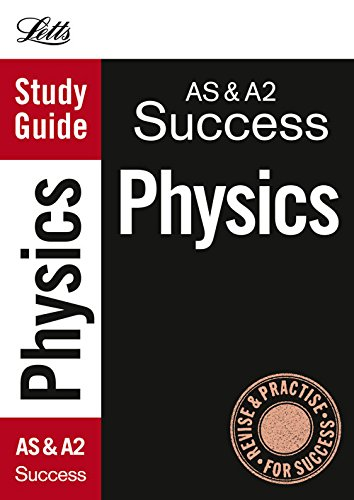AS and A2 Physics: Study Guide by