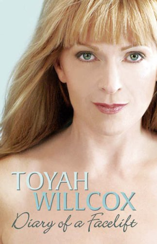 Diary of a Facelift by Toyah Willcox