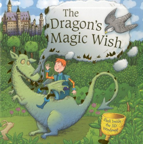 The Dragon's Magic Wish: Peek Inside the 3D Windows! by Dereen Taylor