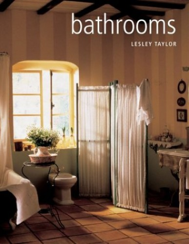 Design & Decorate Bathrooms by Lesley Taylor