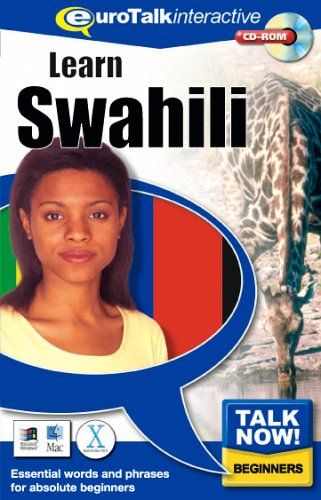 Talk Now! Learn Swahili: Essential Words and Phrases for Absolute Beginners by EuroTalk Ltd.