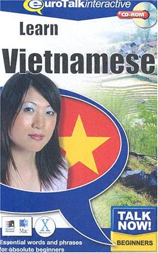 Talk Now! Learn Vietnamese: Essential Words and Phrases for Absolute Beginners by EuroTalk Ltd.