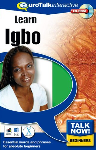 Talk Now! Learn Igbo: Essential Words and Phrases for Absolute Beginners by EuroTalk Ltd.