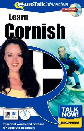 Talk Now! Learn Cornish: Essential Words and Phrases for Absolute Beginners by EuroTalk Ltd.