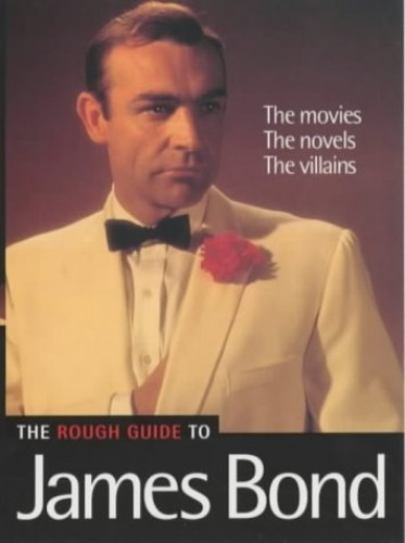 The Rough Guide to James Bond by Paul Simpson