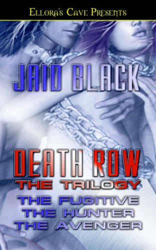 Death Row: The Trilogy by Jaid Black