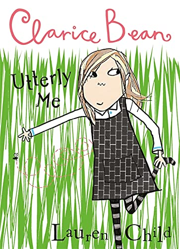 Utterly Me, Clarice Bean by Lauren Child