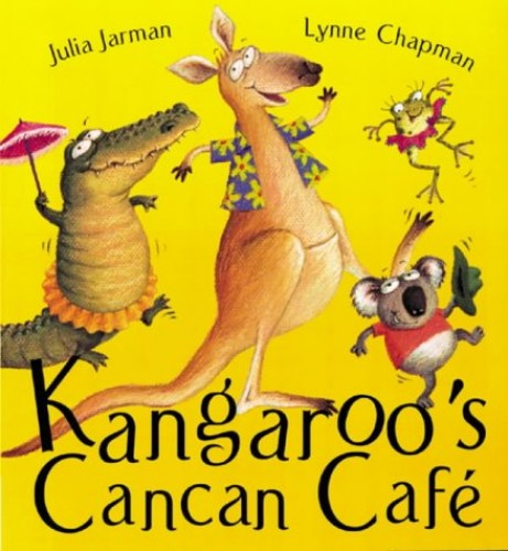 Kangaroo's Cancan Cafe by Julia Jarman