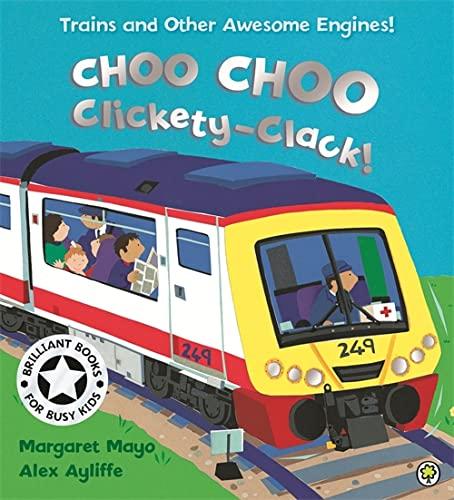 Choo Choo Clickety Clack by Margaret Mayo