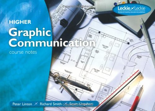 Higher Graphic Communication Course Notes by