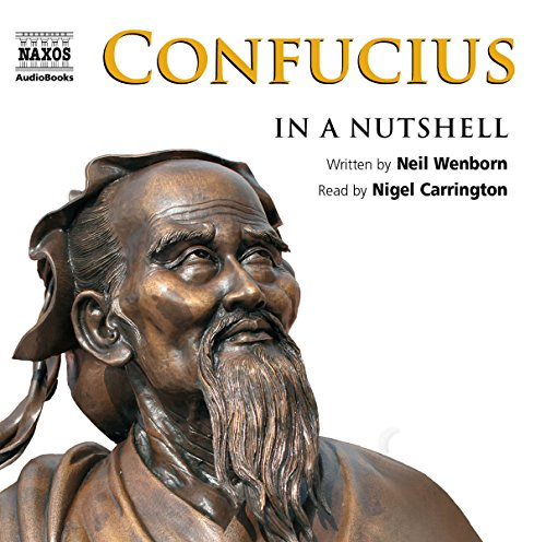 Confucius - in a Nutshell by Neil Wenborn