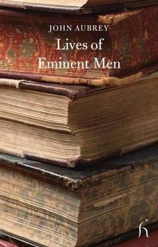 Lives of Eminent Men: Literary Lives by John Aubrey