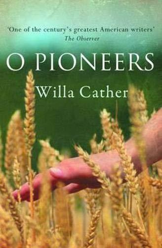 O Pioneers (Hesperus Classics)