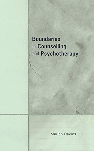 Boundaries in Counselling and Psychotherapy by Marian Davies