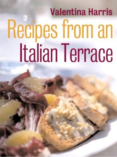 Recipes from an Italian Terrace by Valentina Harris