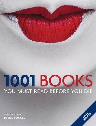 1001 Books You Must Read Before You Die by Cassell Illustrated
