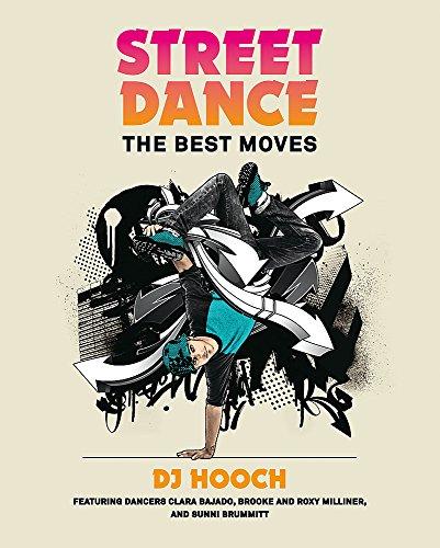 Street Dance: The Best Moves by DJ Hooch