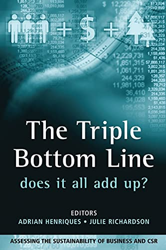 The Triple Bottom Line: Does it All Add Up? by Adrian Henriques
