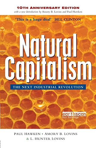 Natural Capitalism: The Next Industrial Revolution by Paul Hawken