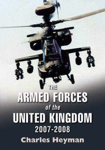 The Armed Forces of the United Kingdom 2007-2008 by Charles Heyman