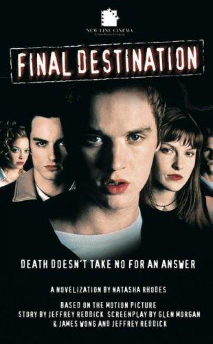"""Final Destination I"", The Movie by Natasha Rhodes"