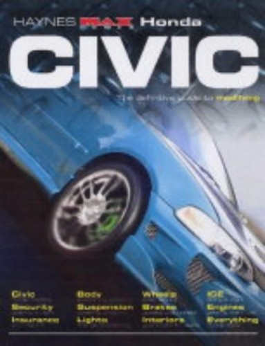 Honda Civic: The Definitive Guide to Modifying by R. M. Jex