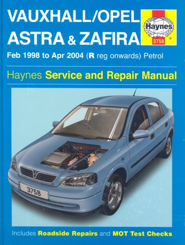 Vauxhall Opel Astra and Zafira Petrol: 98-04 by A. K. Legg