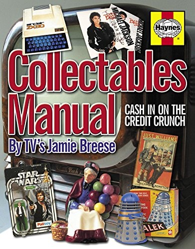 Collectables Manual: Cash in on the Credit Crunch by Jamie Breese