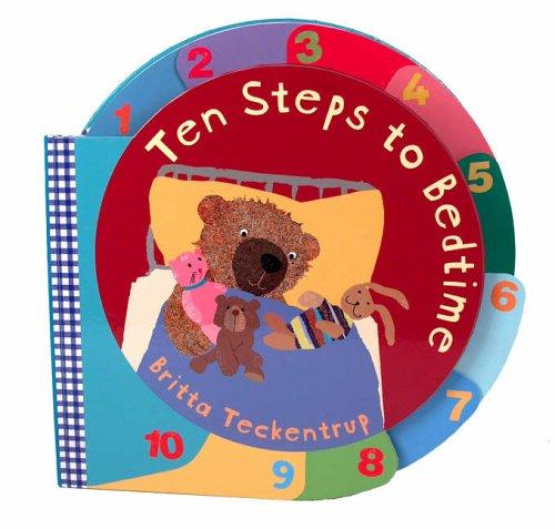 Ten Steps to Bedtime by Britta Teckentrup