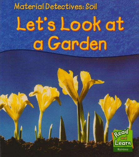 Soil: Let's Look at a Garden by Angela Royston