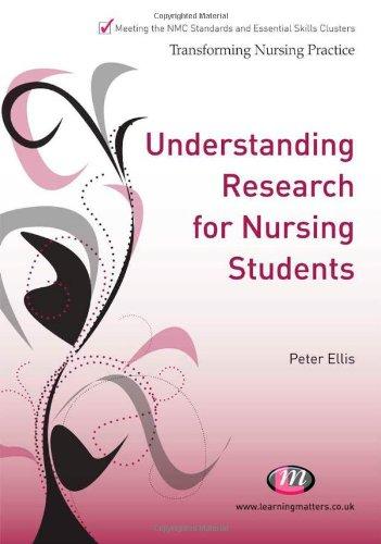 Understanding Research for Nursing Students by Peter M. Ellis