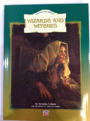 """Wizards and Witches (part of the """"Enchanted World"""" Series by Brendan Lehane"""