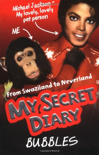 Bubbles: My Secret Diary by Bubbles