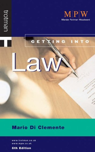 Getting into Law by Justina Burnett