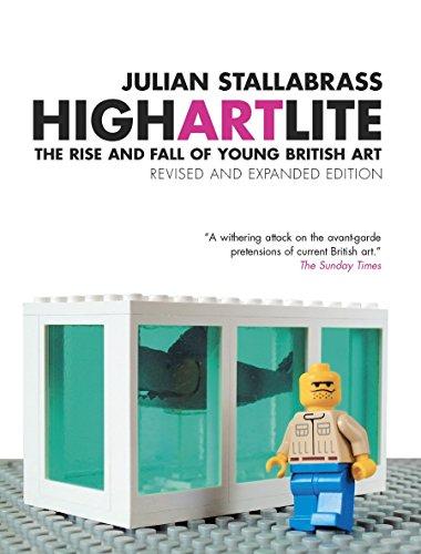 High Art Lite: The Rise and Fall of BritArt by Julian Stallabrass