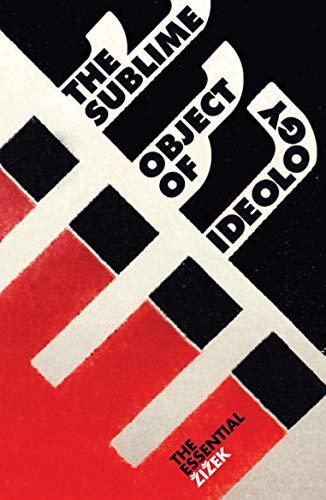 The Sublime Object of Ideology by Slavoj Zizek