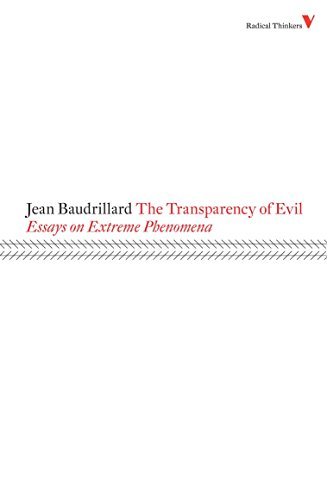 The Transparency of Evil: Essays on Extreme Phenomena by Jean Baudrillard