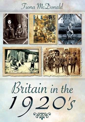Britain in the 1920s by Fiona McDonald