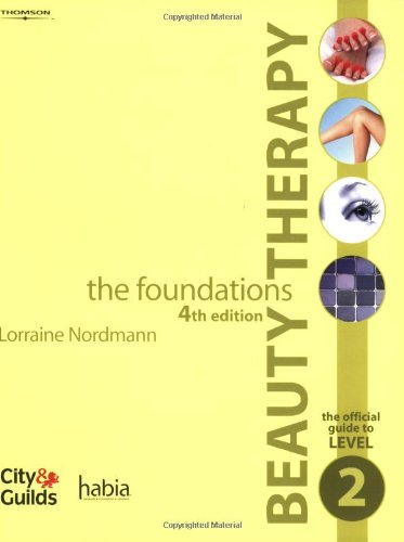Beauty Therapy - the Foundations: The Official Guide to Level 2 by Alex Zotos