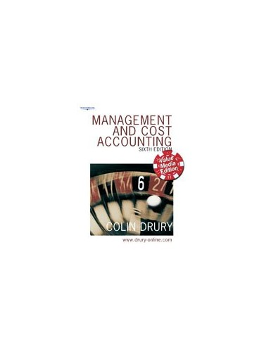 Management and Cost Accounting: Value Media Edition by Colin Drury